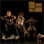 100 Formas para o Amor (4)