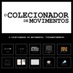 O Colecionador de Movimentos (3)