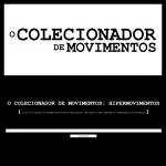 O Colecionador de Movimentos (4)