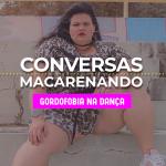 Conversas Macarenando_13NOV